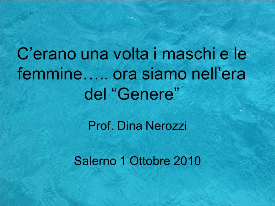 Prof. Dina Nerozzi Salerno 1 Ottobre 2010