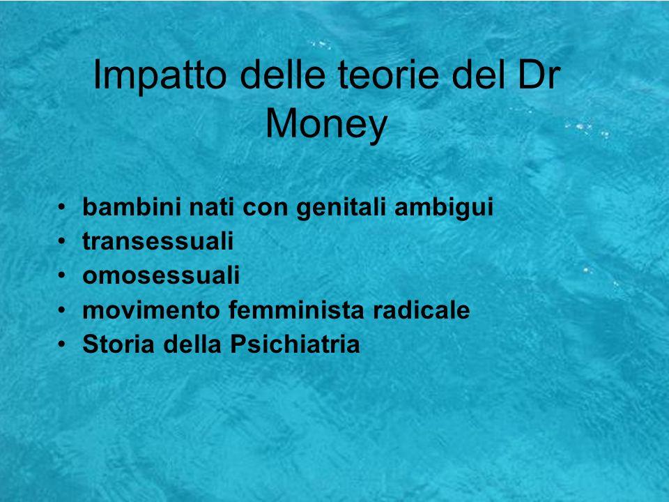 Impatto delle teorie del Dr Money