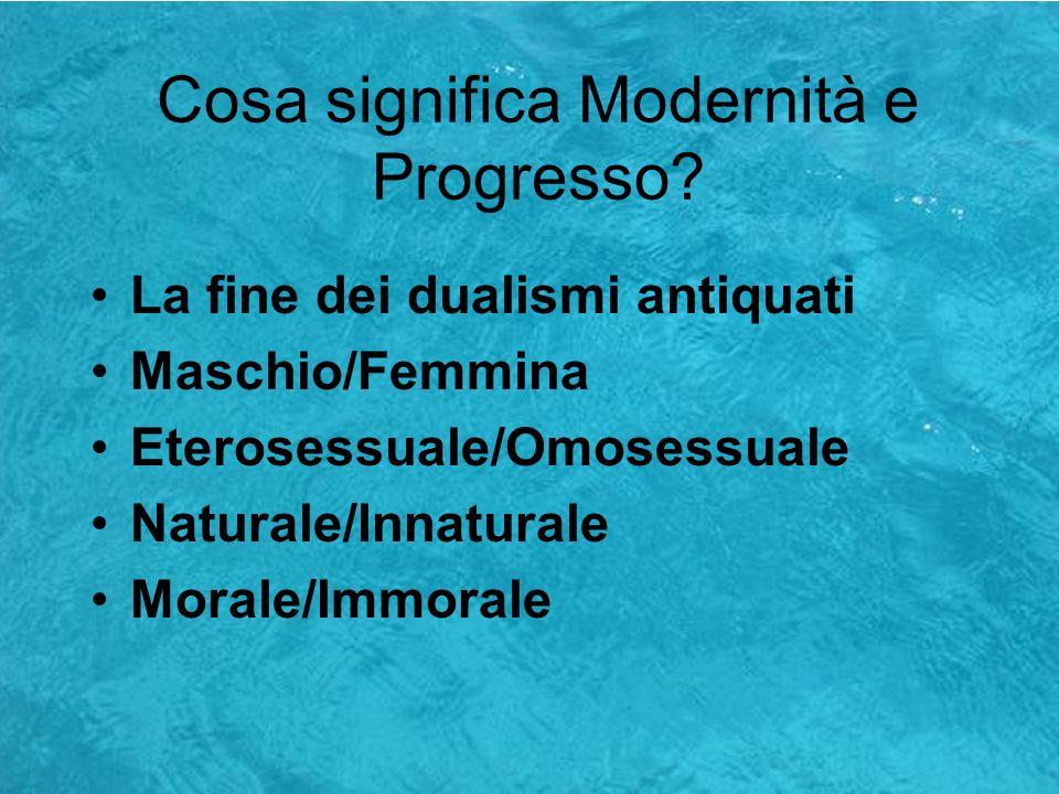 Cosa significa Modernità e Progresso