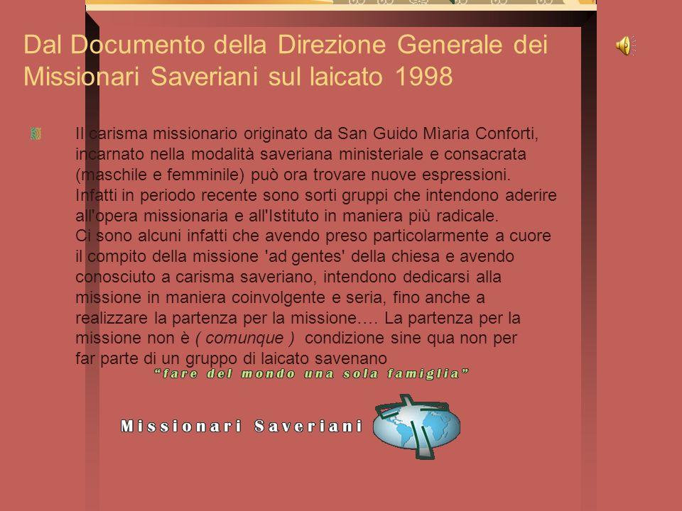 Dal Documento della Direzione Generale dei Missionari Saveriani sul laicato 1998