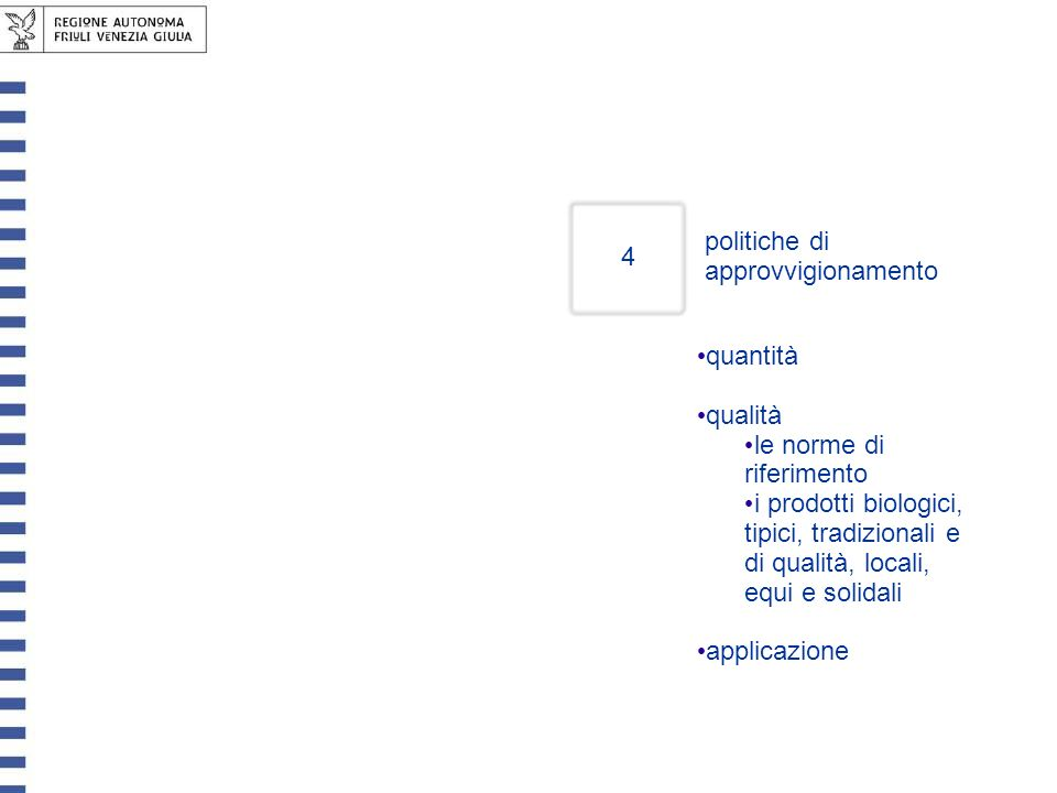 Pagina descrittiva politiche di approvvigionamento 4 quantità qualità