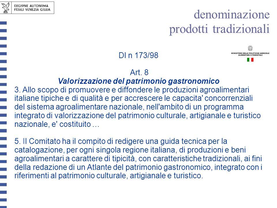 Art. 8 Valorizzazione del patrimonio gastronomico