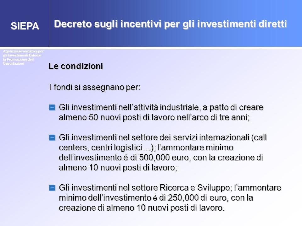 Decreto sugli incentivi per gli investimenti diretti