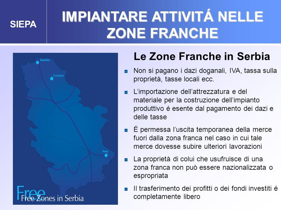 IMPIANTARE ATTIVITÁ NELLE ZONE FRANCHE Le Zone Franche in Serbia