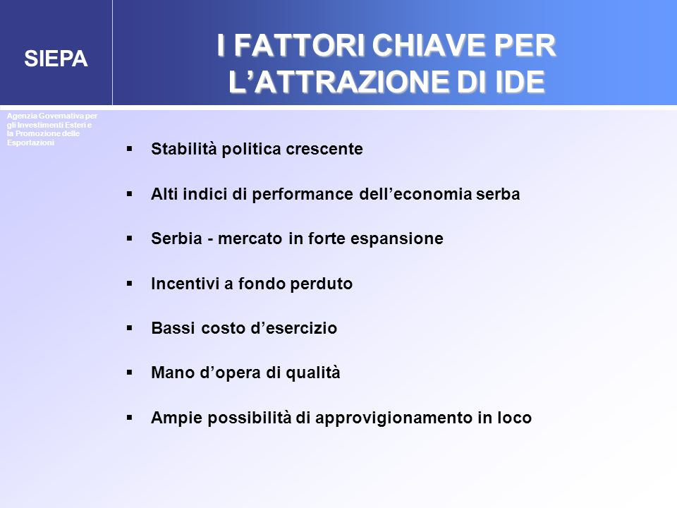 I FATTORI CHIAVE PER L'ATTRAZIONE DI IDE