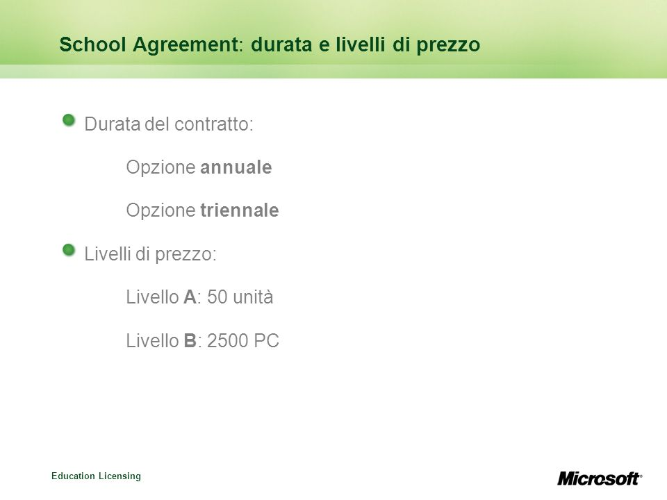 School Agreement: durata e livelli di prezzo
