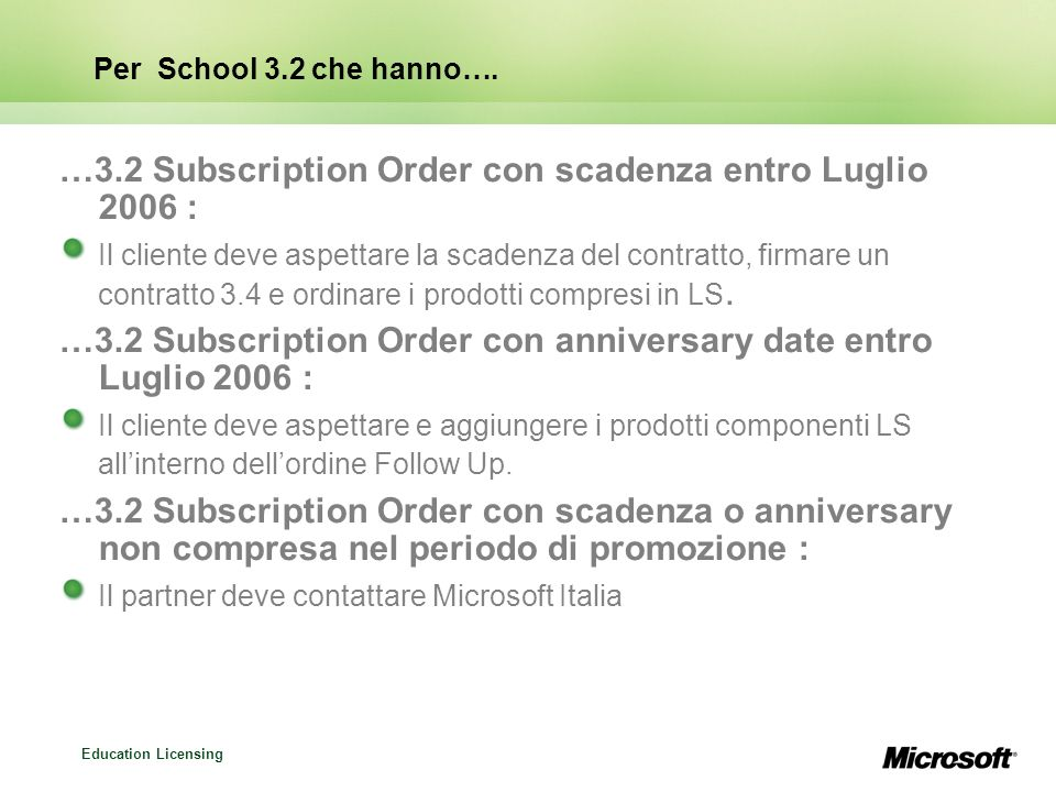 …3.2 Subscription Order con scadenza entro Luglio 2006 :