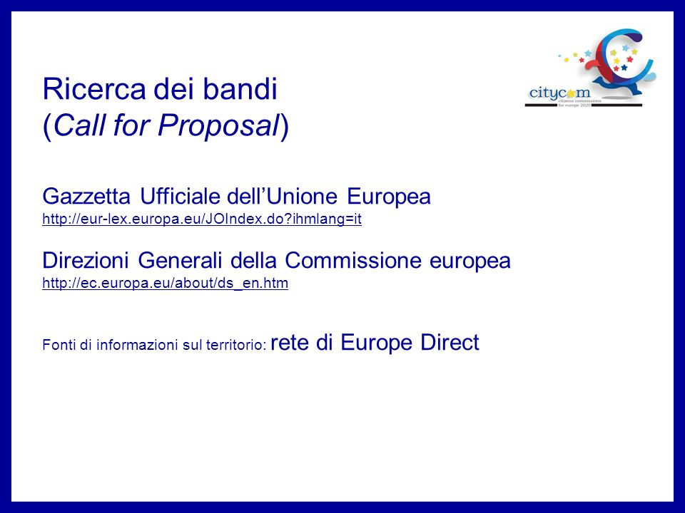 Ricerca dei bandi (Call for Proposal)