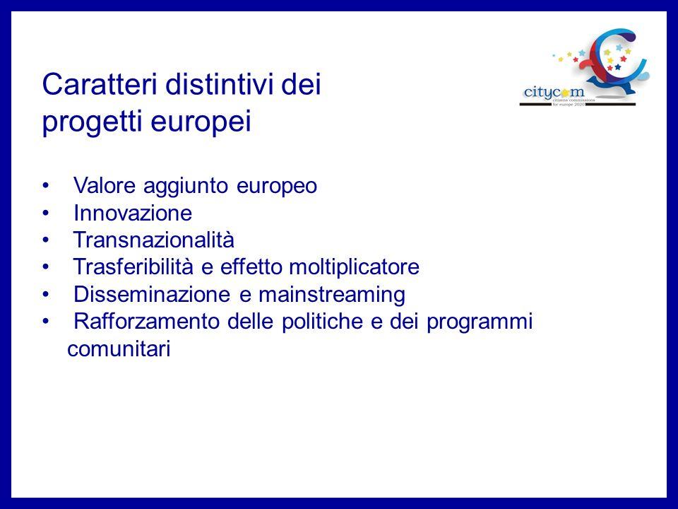 Caratteri distintivi dei progetti europei