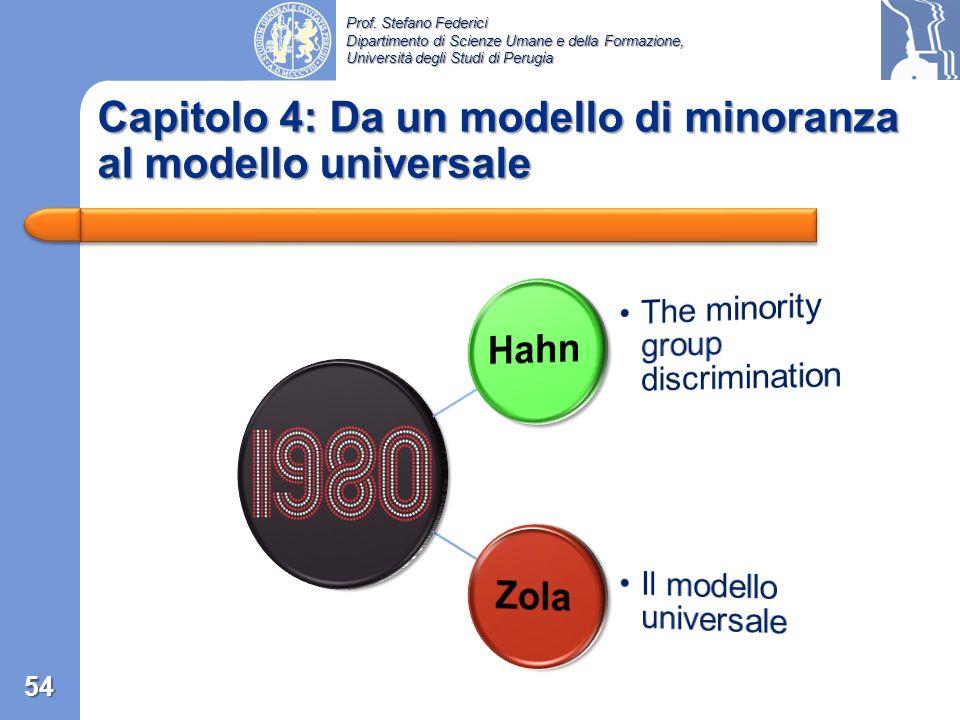 Capitolo 4: Da un modello di minoranza al modello universale
