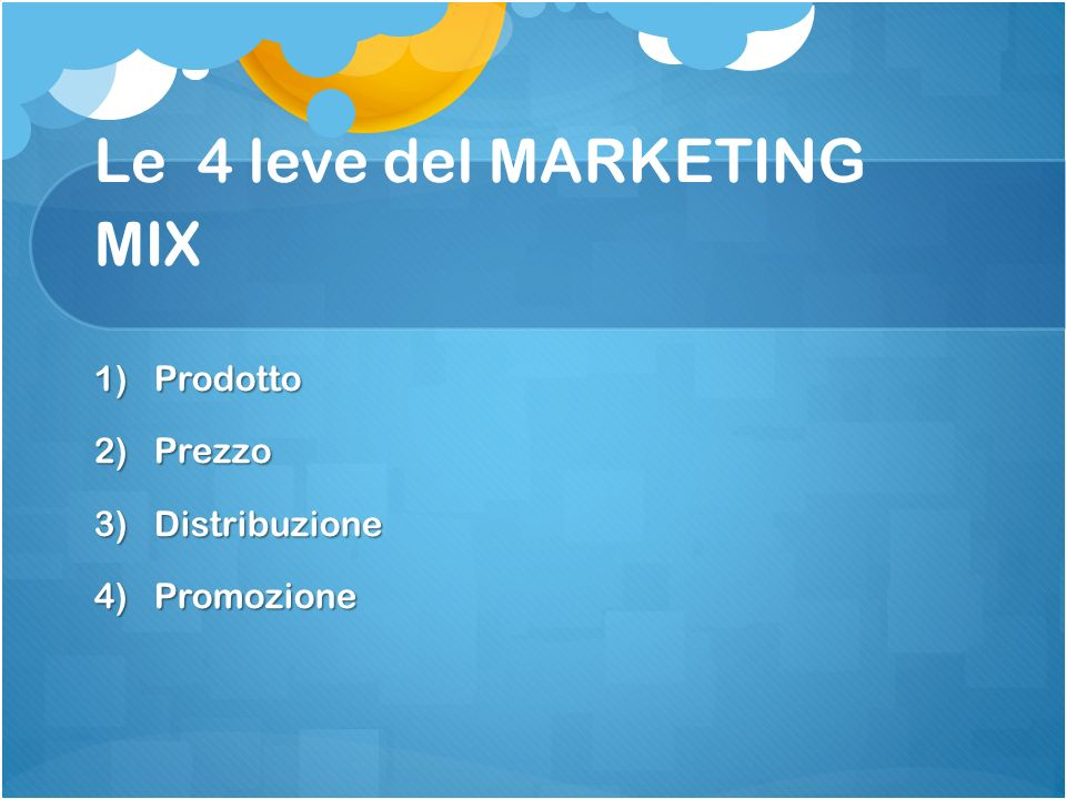 Le 4 leve del MARKETING MIX