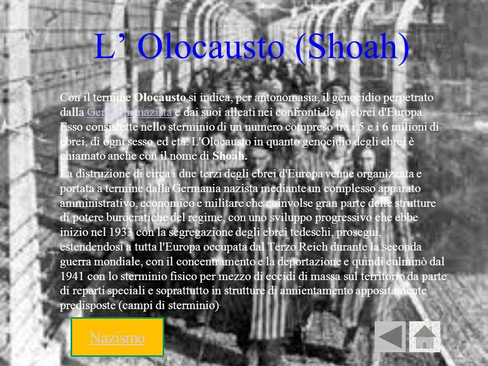 L' Olocausto (Shoah) Nazismo