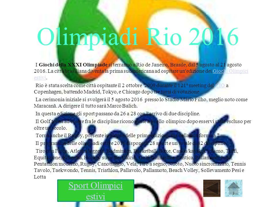 Olimpiadi Rio 2016 Sport Olimpici estivi
