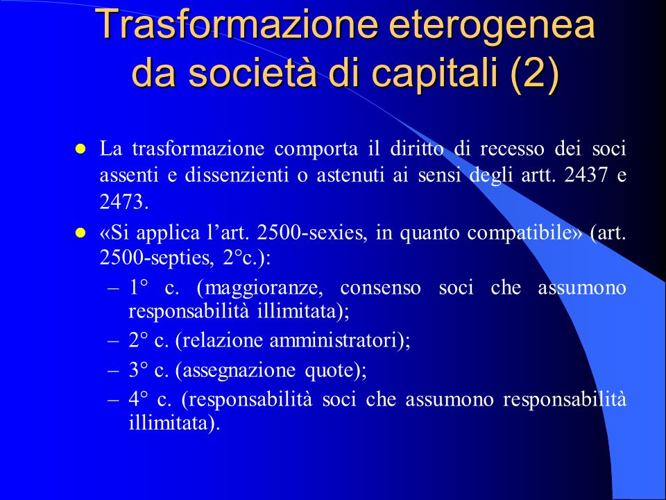 Trasformazione eterogenea da società di capitali (2)