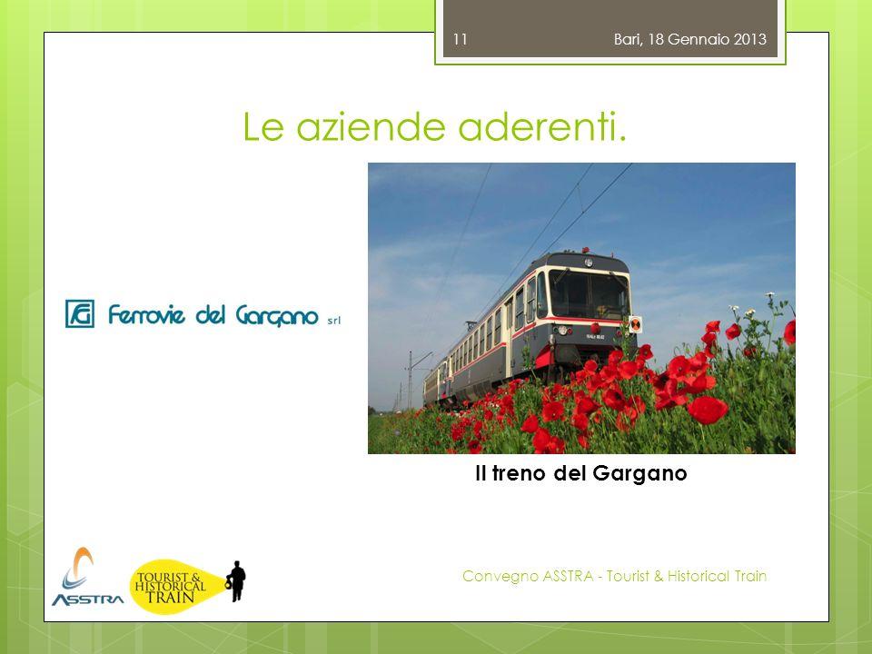 Le aziende aderenti. Il treno del Gargano Bari, 18 Gennaio 2013