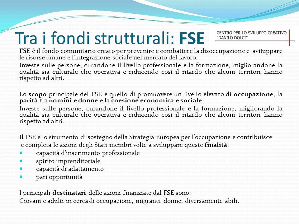 Tra i fondi strutturali: FSE