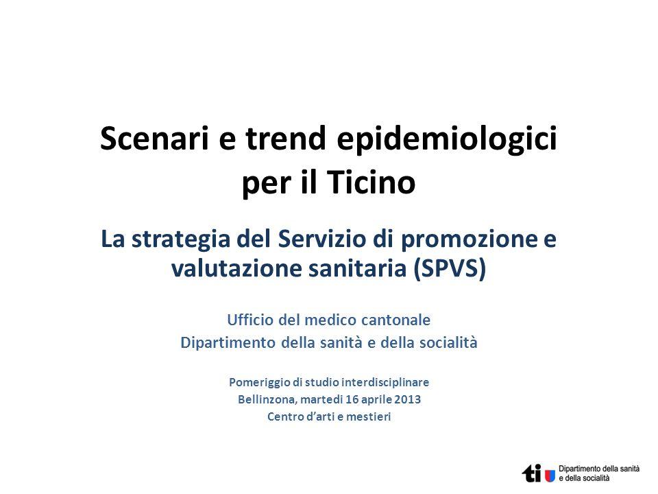 Scenari e trend epidemiologici per il Ticino