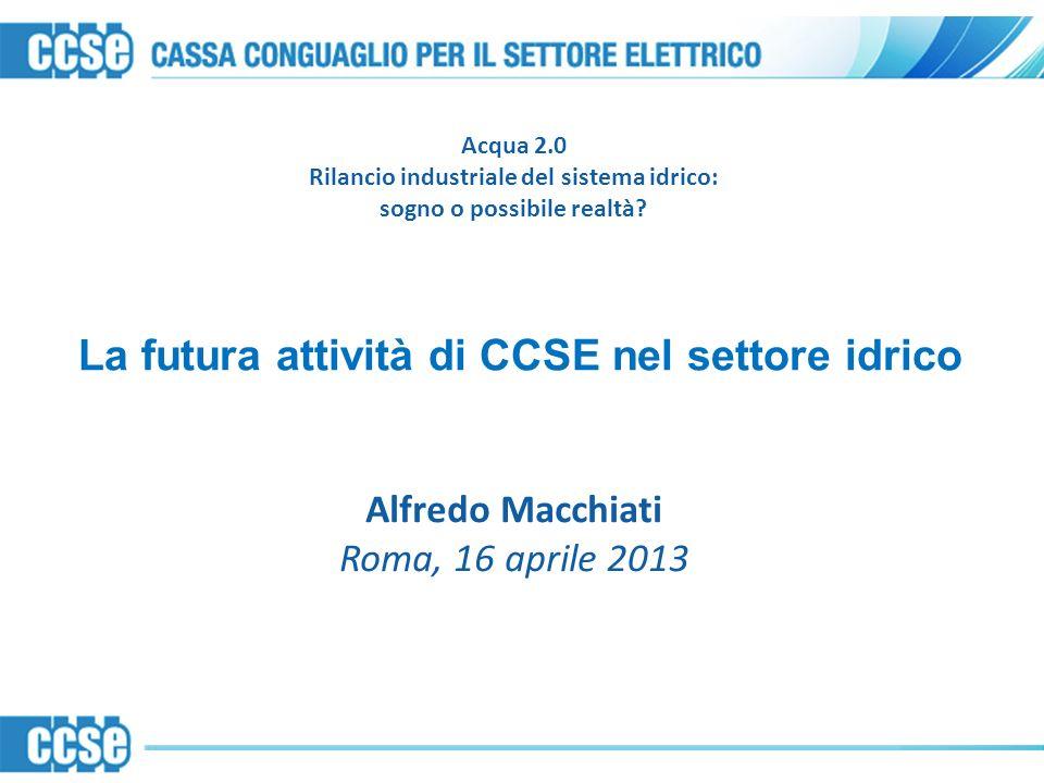 La futura attività di CCSE nel settore idrico