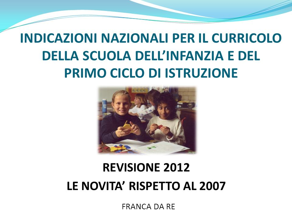 REVISIONE 2012 LE NOVITA' RISPETTO AL 2007