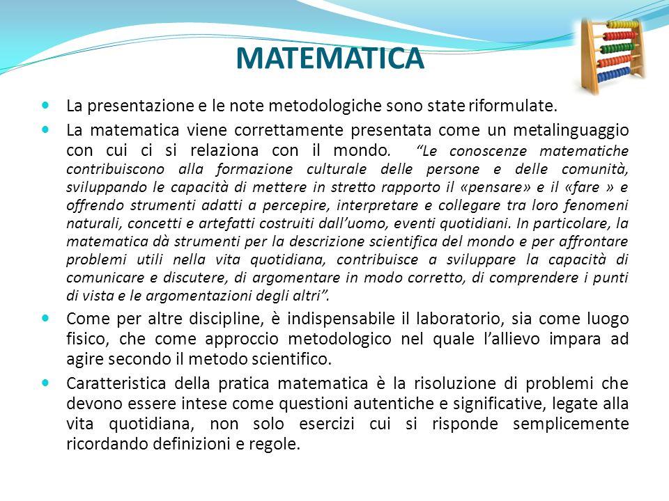 MATEMATICA La presentazione e le note metodologiche sono state riformulate.