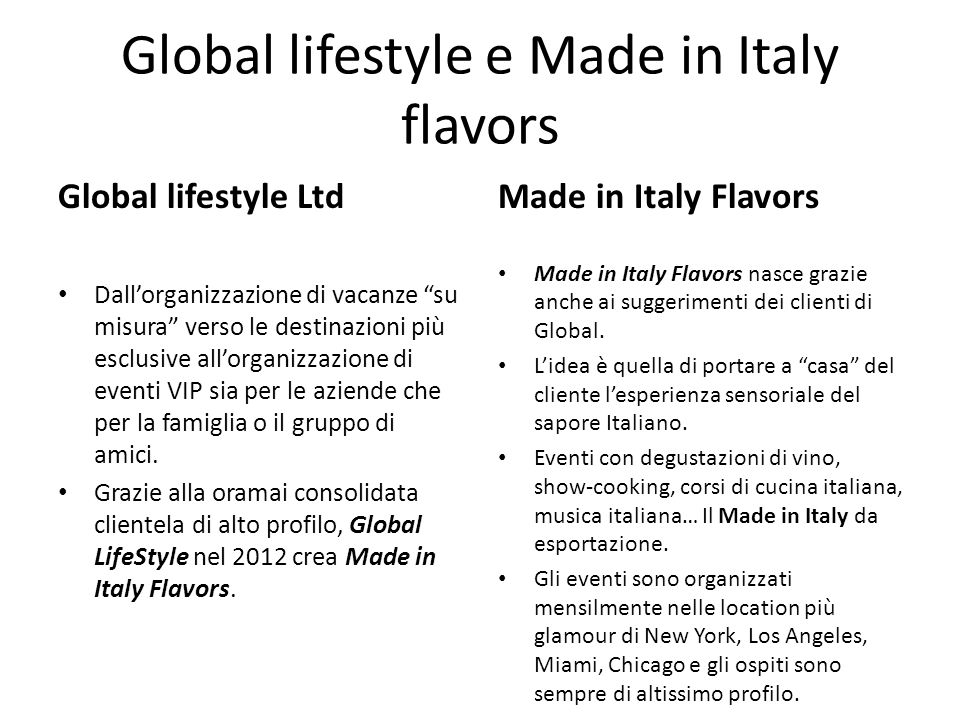 Global lifestyle e Made in Italy flavors
