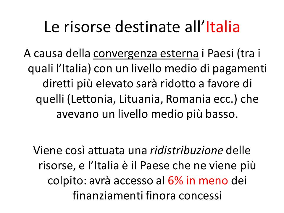 Le risorse destinate all'Italia