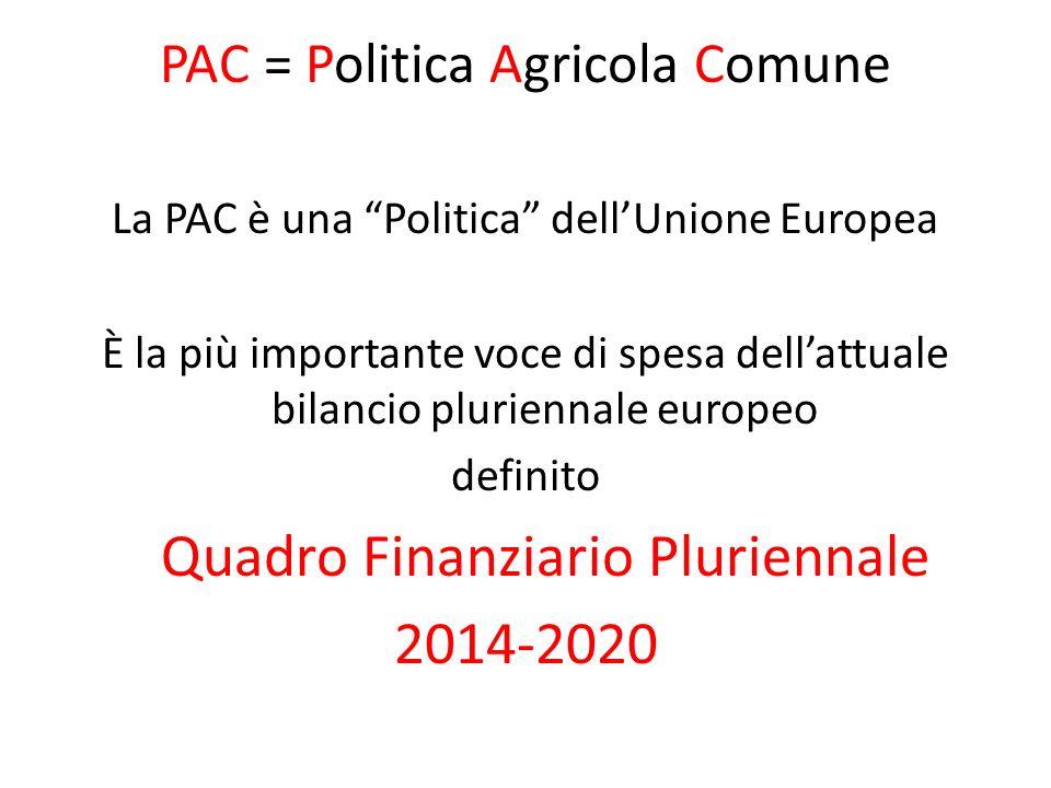 PAC = Politica Agricola Comune
