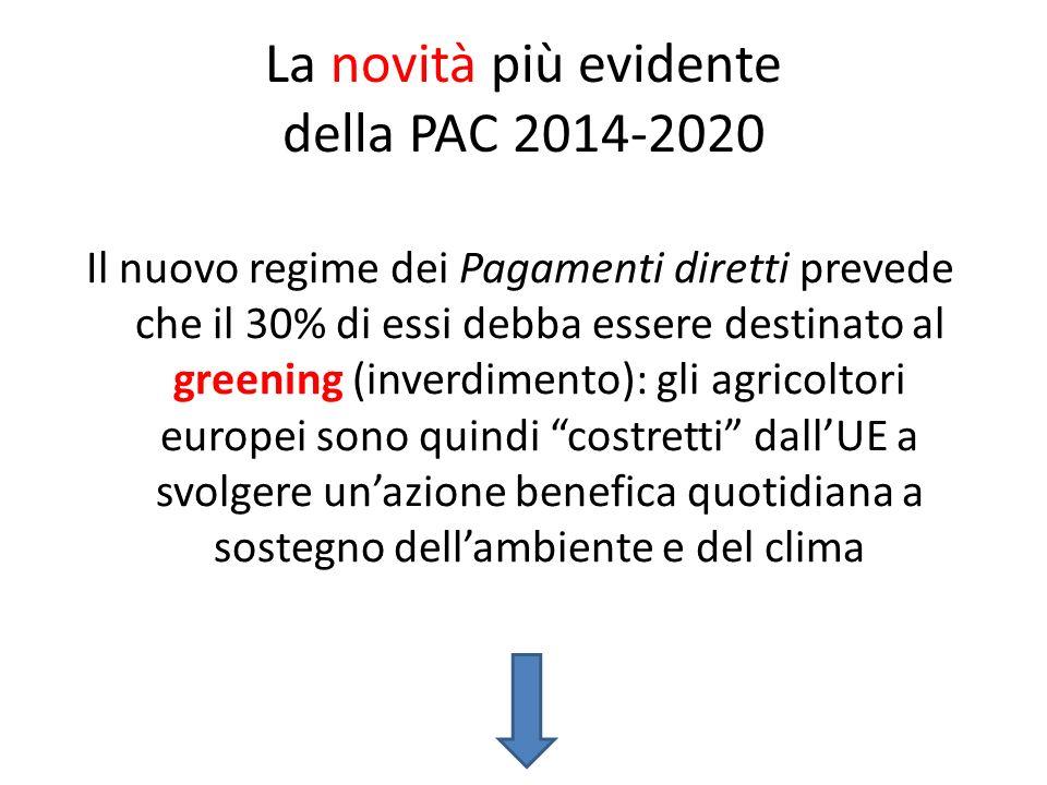 La novità più evidente della PAC 2014-2020
