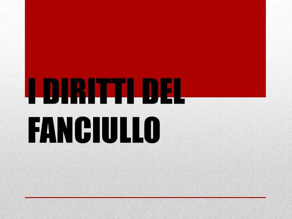 I DIRITTI DEL FANCIULLO