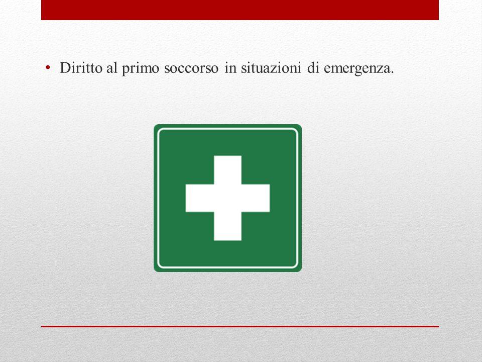 Diritto al primo soccorso in situazioni di emergenza.