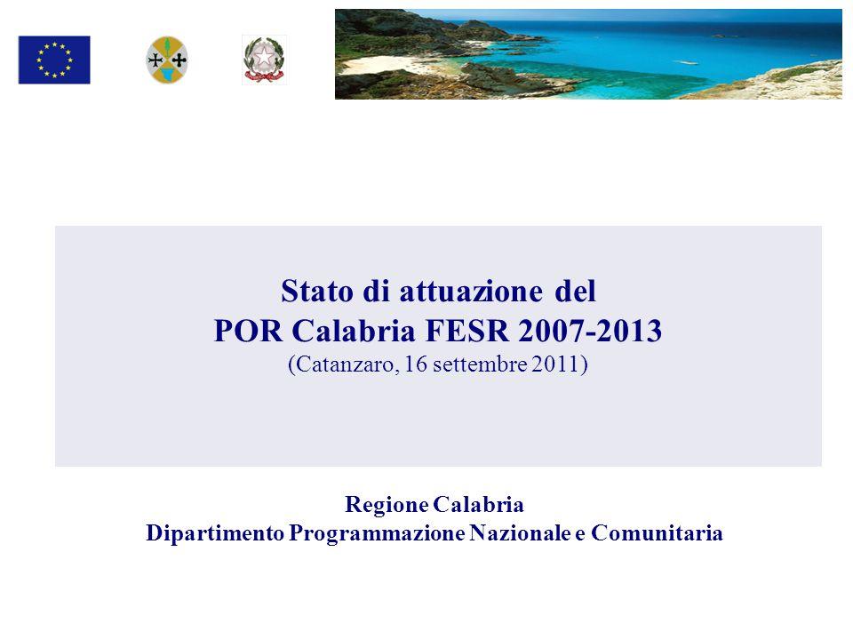 Stato di attuazione del POR Calabria FESR 2007-2013
