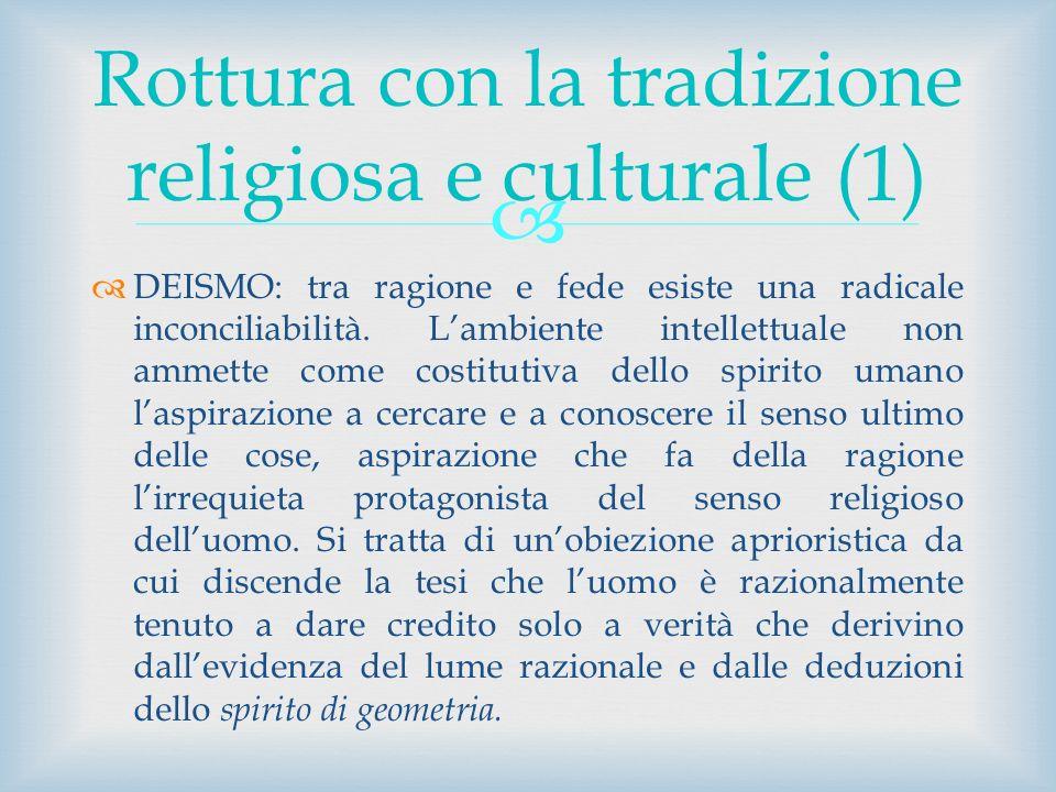 Rottura con la tradizione religiosa e culturale (1)