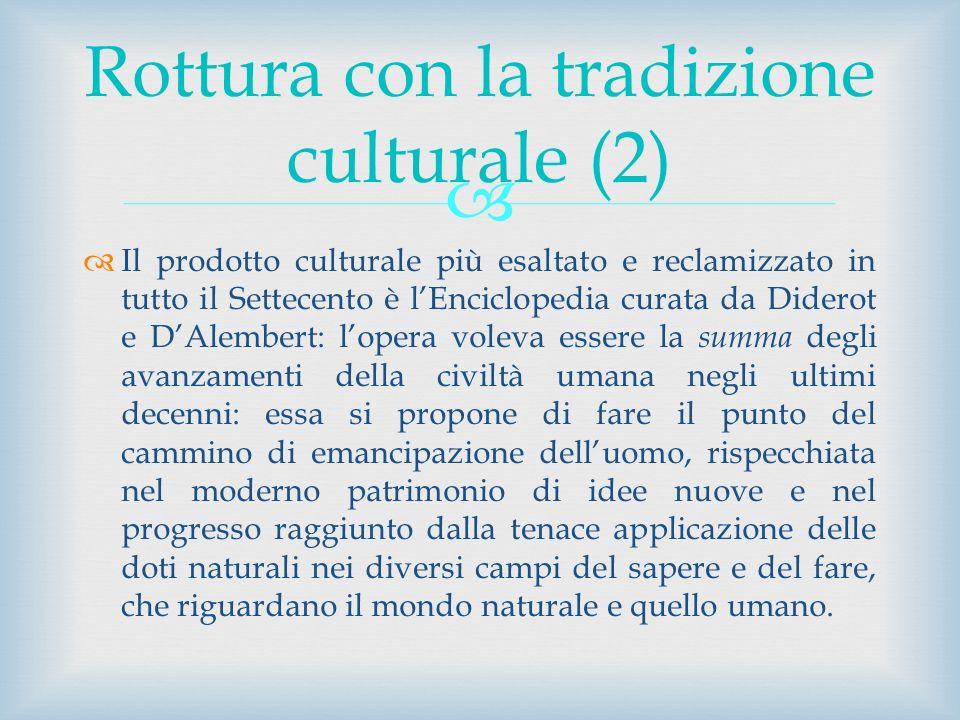 Rottura con la tradizione culturale (2)