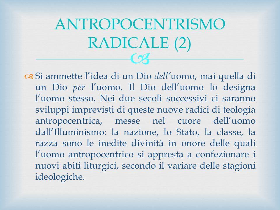 ANTROPOCENTRISMO RADICALE (2)