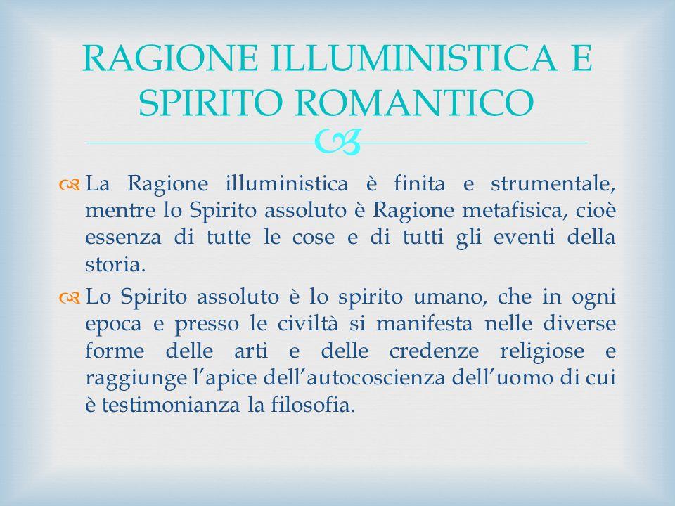RAGIONE ILLUMINISTICA E SPIRITO ROMANTICO