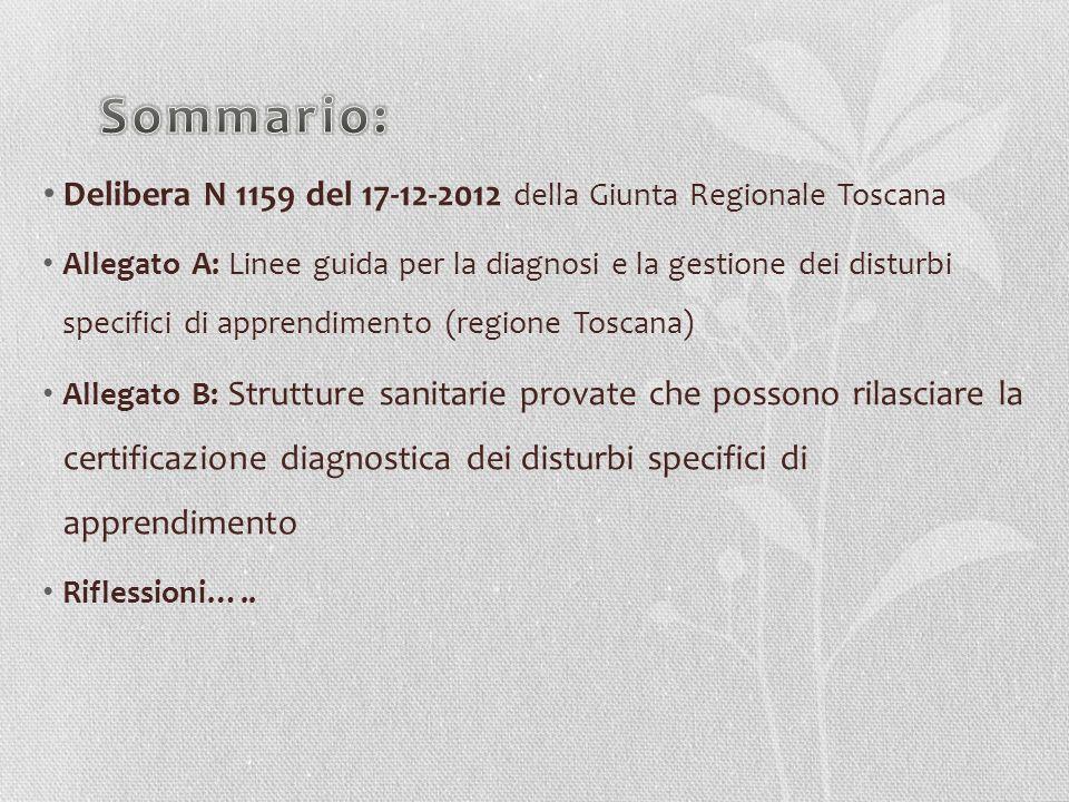 Sommario: Delibera N 1159 del 17-12-2012 della Giunta Regionale Toscana.