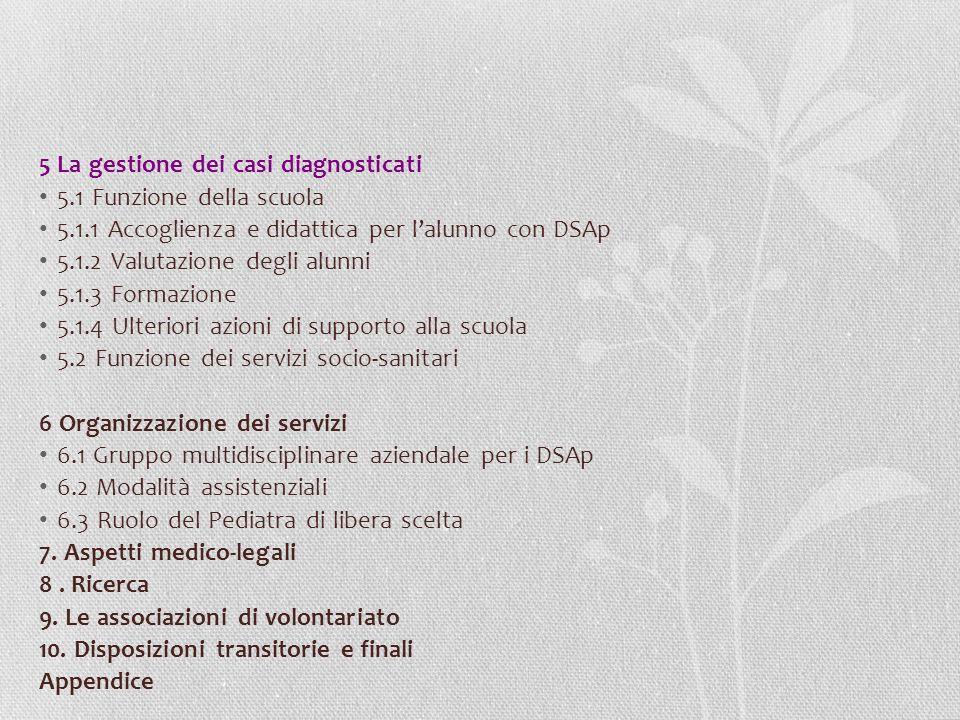 5 La gestione dei casi diagnosticati