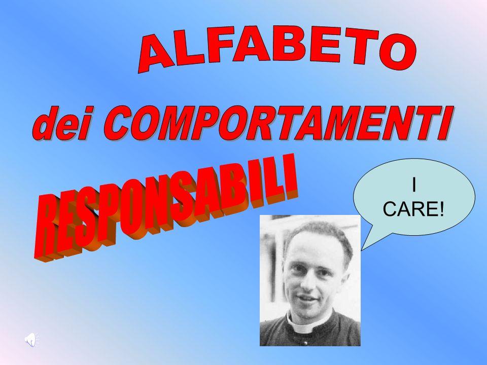 ALFABETO dei COMPORTAMENTI I CARE! RESPONSABILI