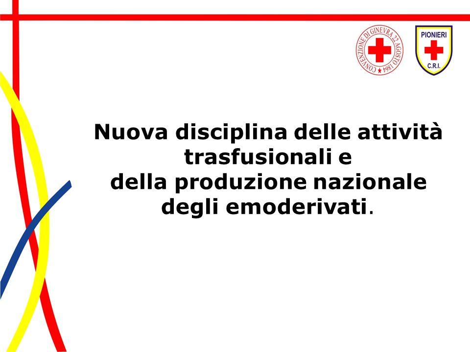 Nuova disciplina delle attività trasfusionali e