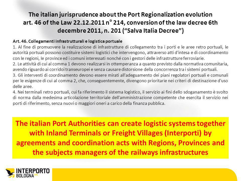 The italian jurisprudence about the Port Regionalization evolution