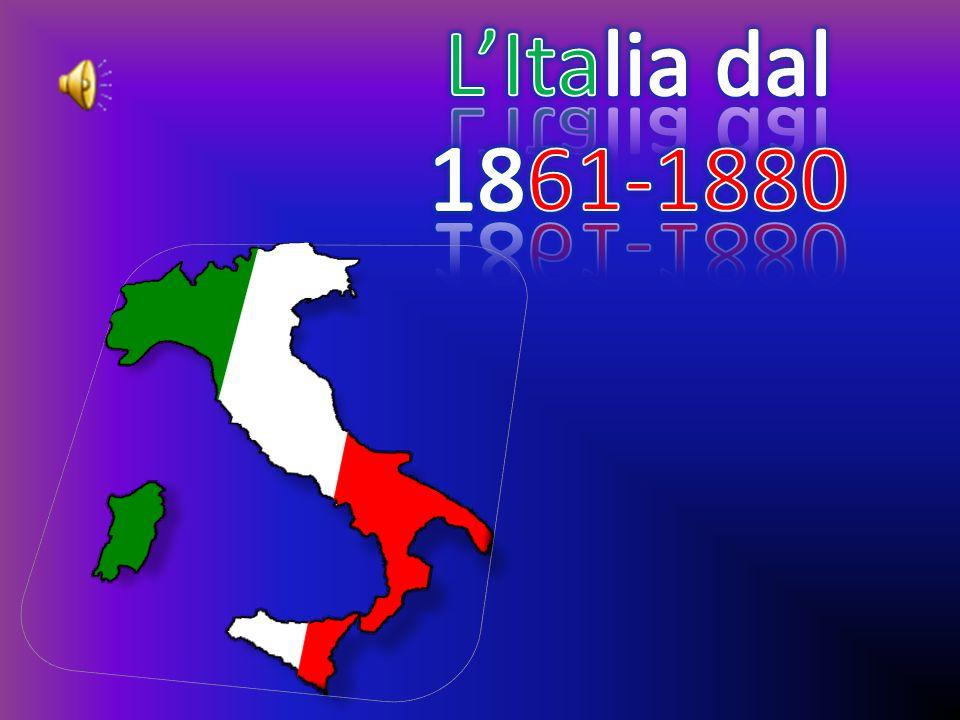 L'Italia dal 1861-1880