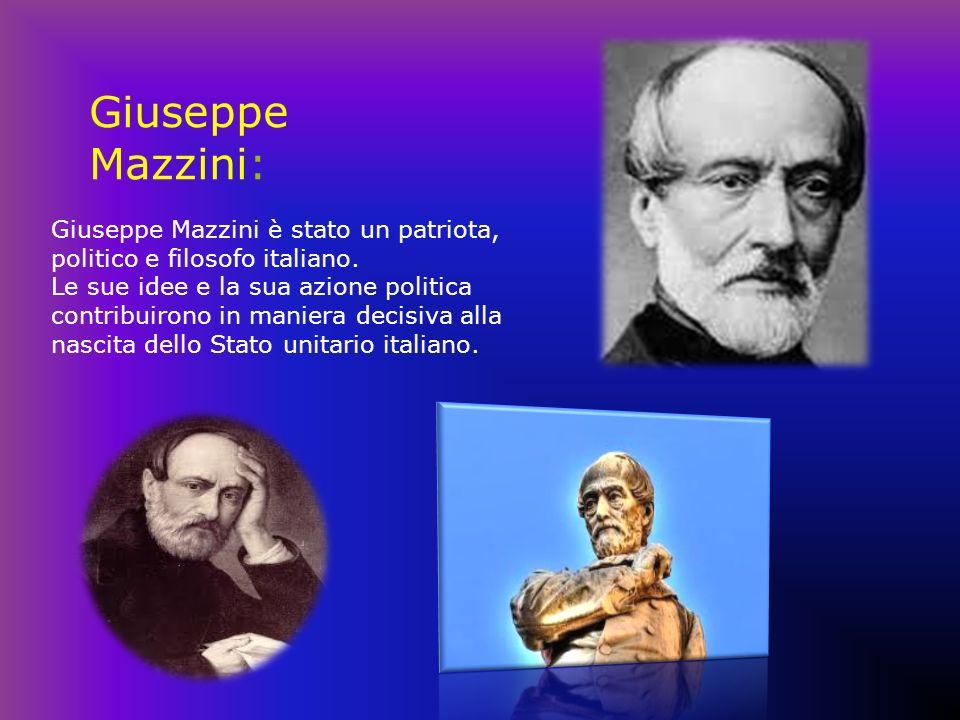 Giuseppe Mazzini: Giuseppe Mazzini è stato un patriota, politico e filosofo italiano.