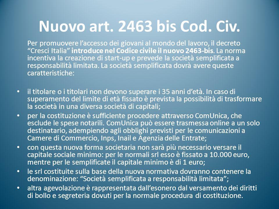Nuovo art. 2463 bis Cod. Civ.