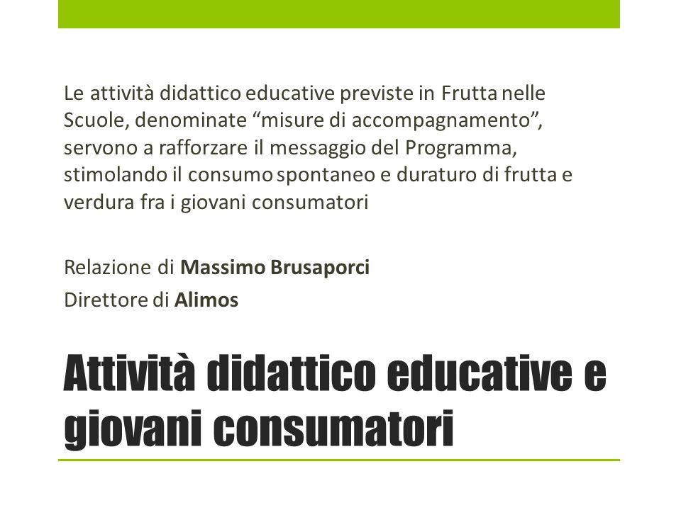 Attività didattico educative e giovani consumatori