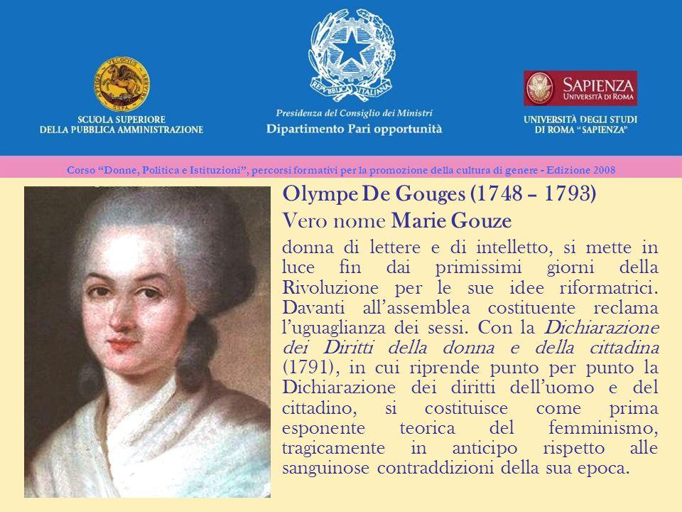Vero nome Marie Gouze Olympe De Gouges (1748 – 1793)