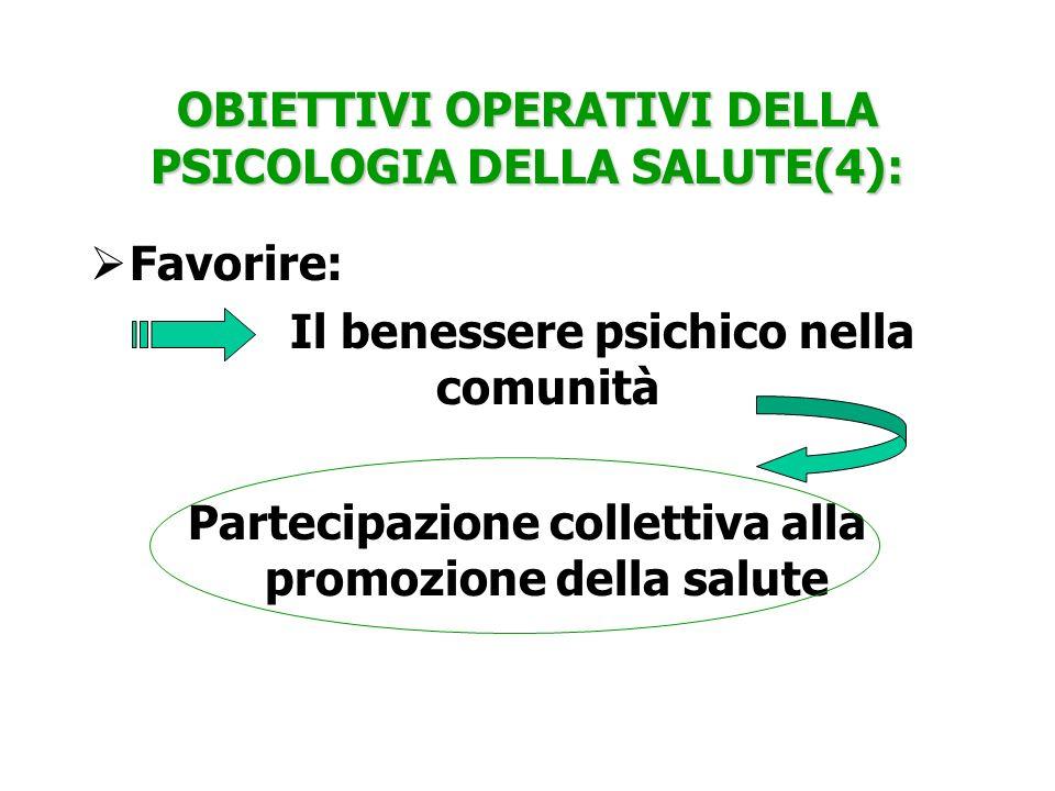OBIETTIVI OPERATIVI DELLA PSICOLOGIA DELLA SALUTE(4):