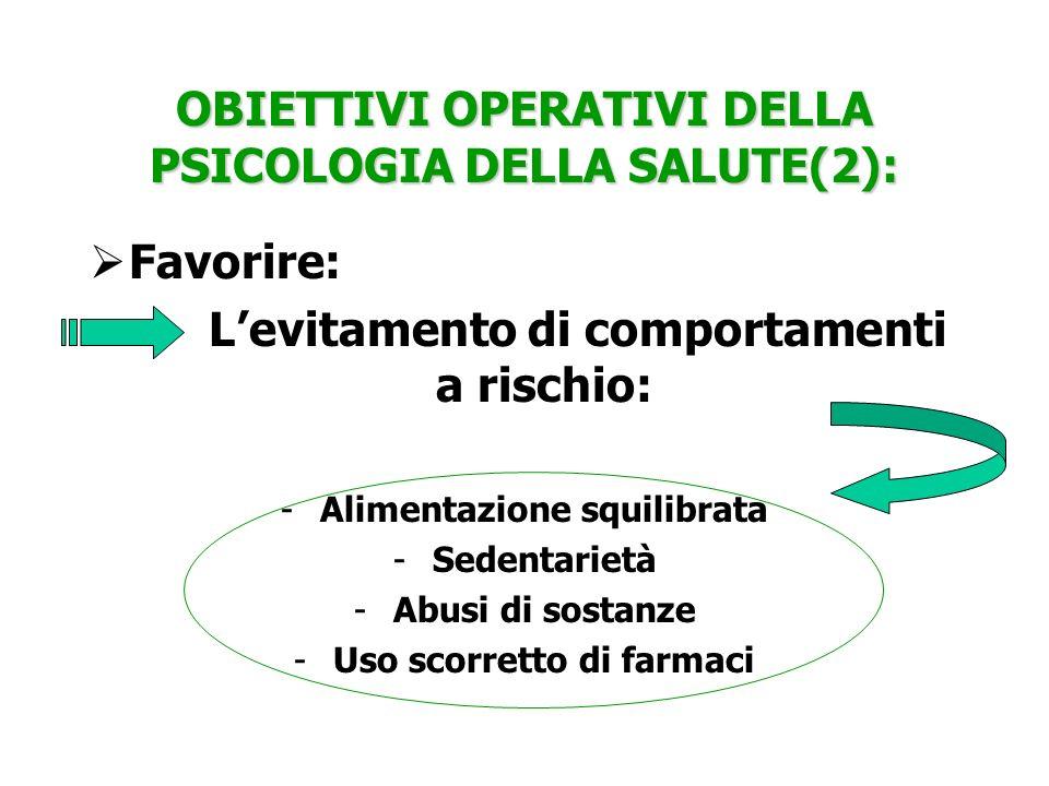 OBIETTIVI OPERATIVI DELLA PSICOLOGIA DELLA SALUTE(2):
