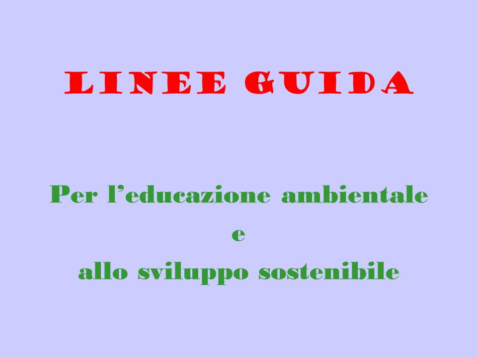 Per l'educazione ambientale e allo sviluppo sostenibile