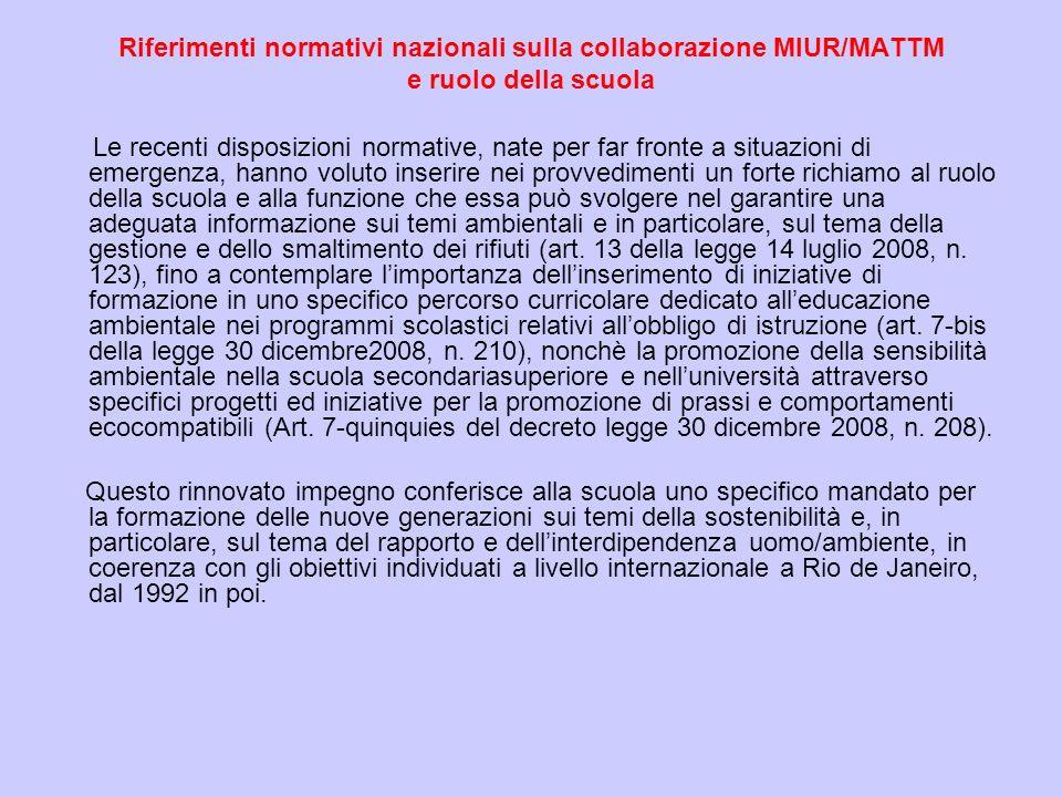 Riferimenti normativi nazionali sulla collaborazione MIUR/MATTM e ruolo della scuola
