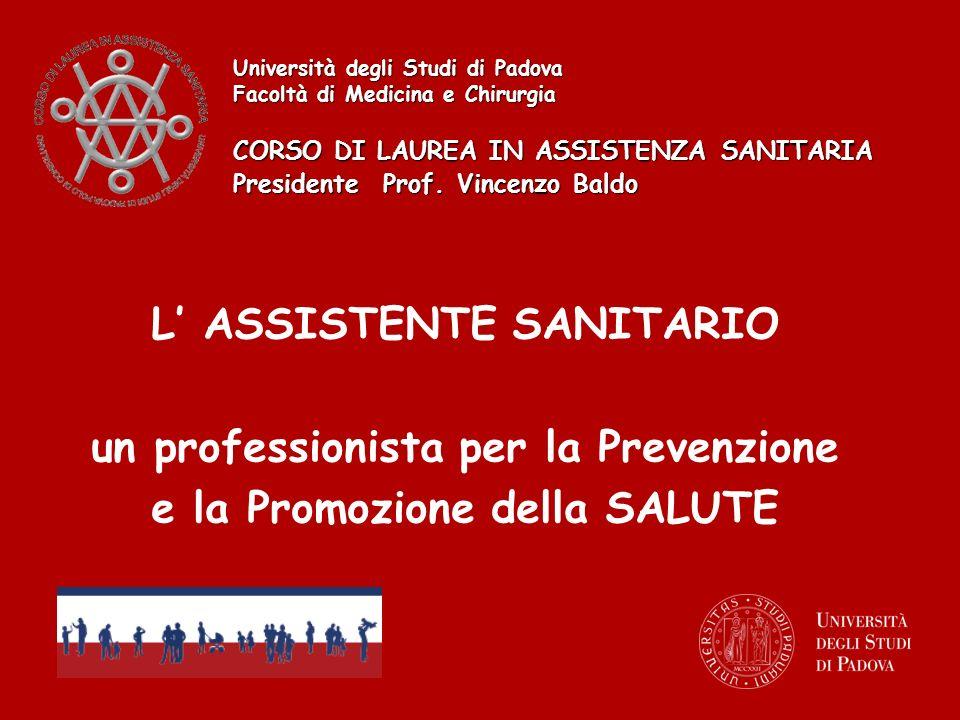 L' ASSISTENTE SANITARIO un professionista per la Prevenzione